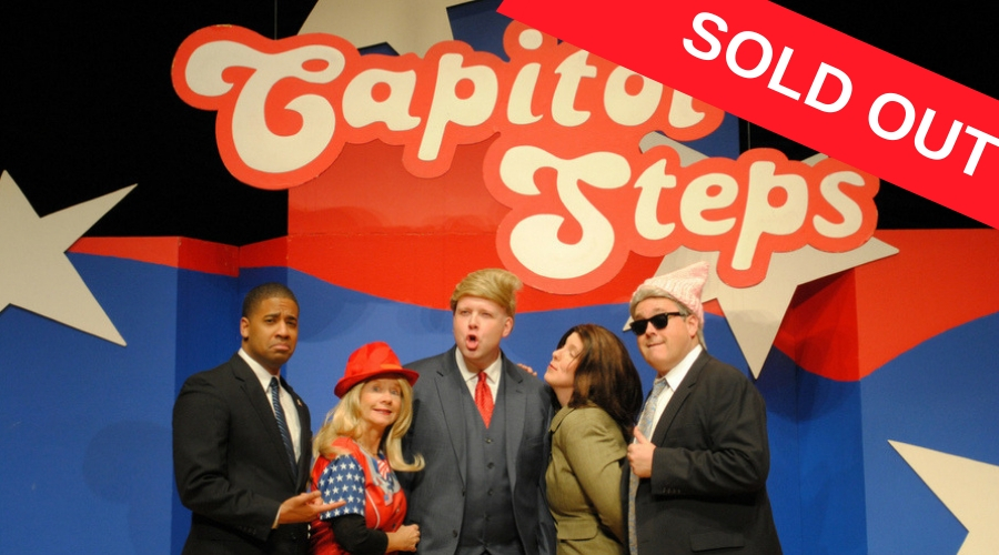 Capitol Steps Promotional Image with Sold Out icon
