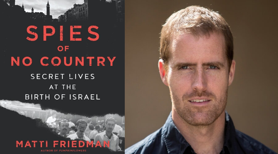Image of Matti Friedman and Spies of No Country book cover