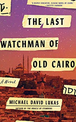 """The Last Watchman of Old Cairo"" New Arrivals book image"