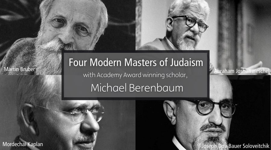 Four Modern Masters of Judaism