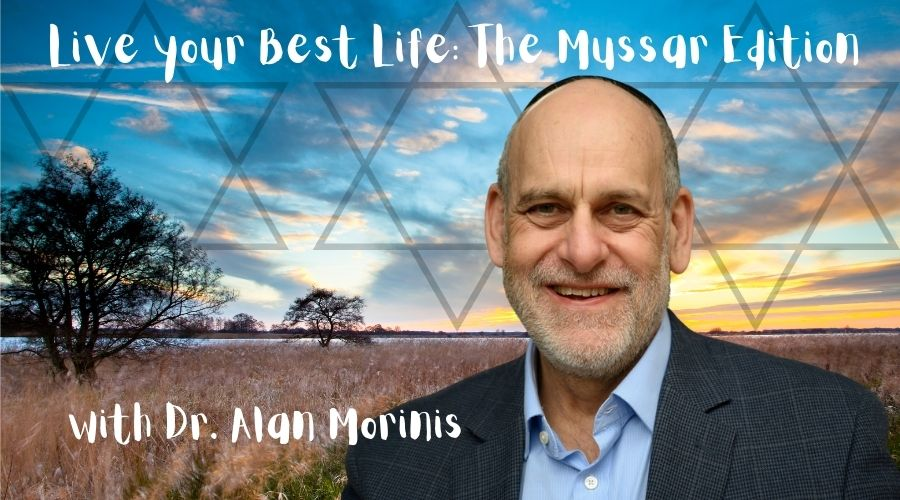 Live your Best Life: The Mussar Edition