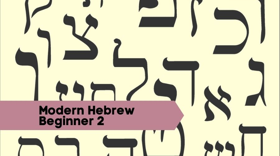 Modern Hebrew Beginner 2