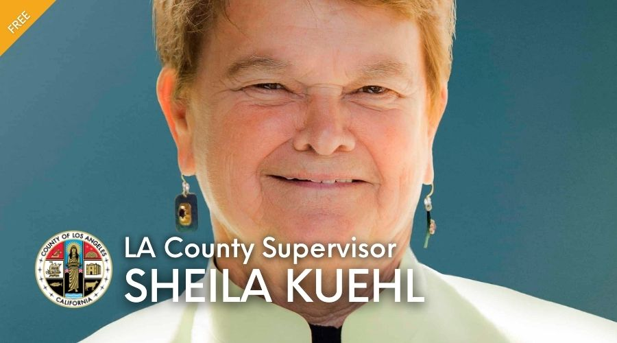 Leading Los Angeles: A Conversation with LA County Supervisor Sheila Kuehl
