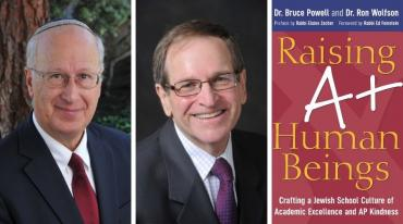 Raising A+ Human Beings: Book Launch with Dr. Bruce Powell and Prof. Ron Wolfson